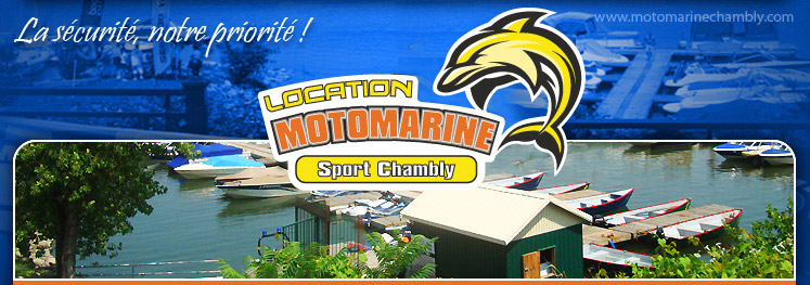 Location Motomarine Chambly